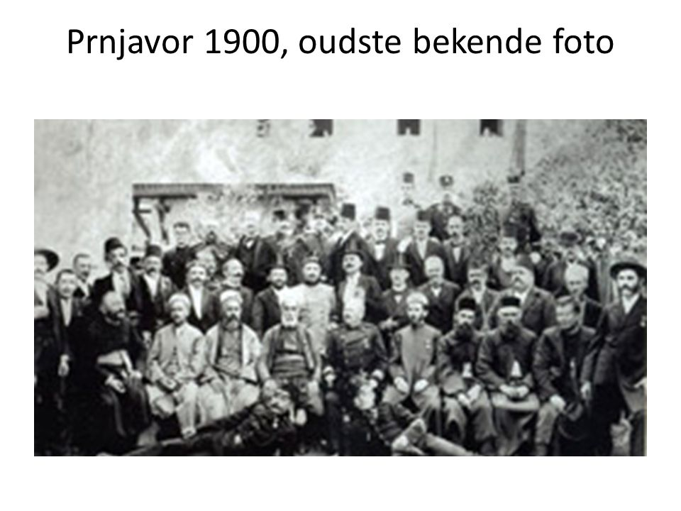 Prnjavor 1900, oudste bekende foto