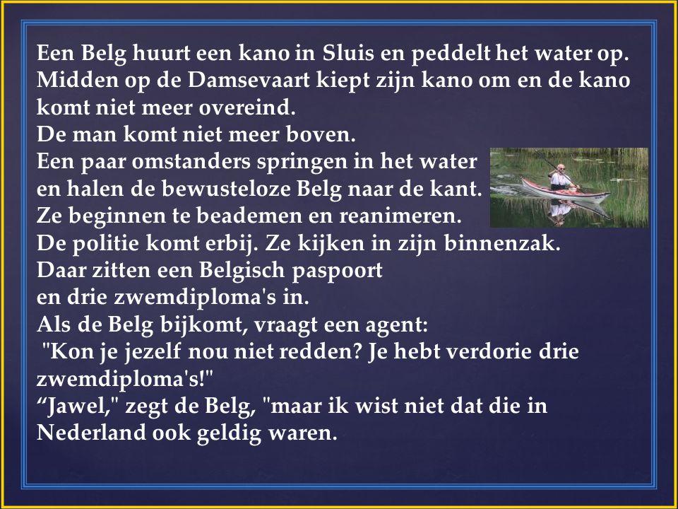 Een Belg huurt een kano in Sluis en peddelt het water op.