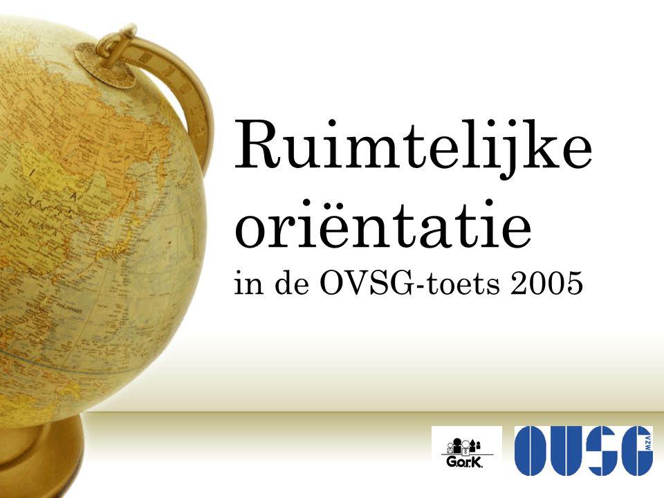 Ruimtelijke oriëntatie in de OVSG-toets 2005
