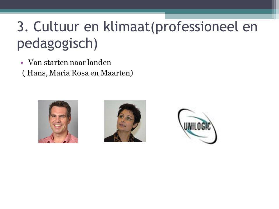 3. Cultuur en klimaat(professioneel en pedagogisch)
