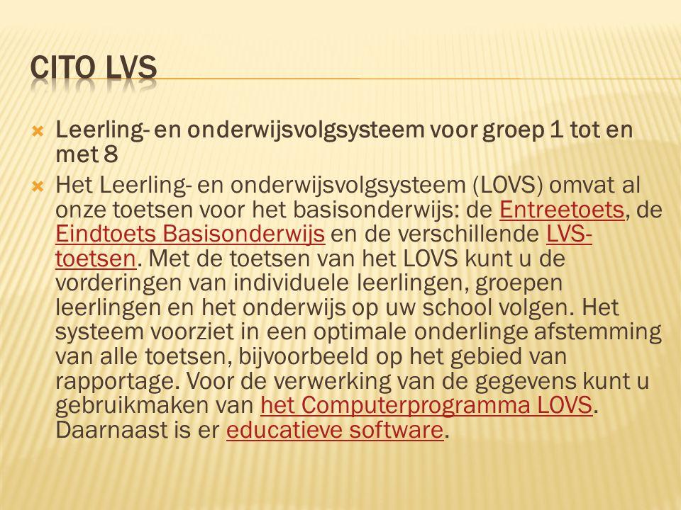Cito lvs Leerling- en onderwijsvolgsysteem voor groep 1 tot en met 8
