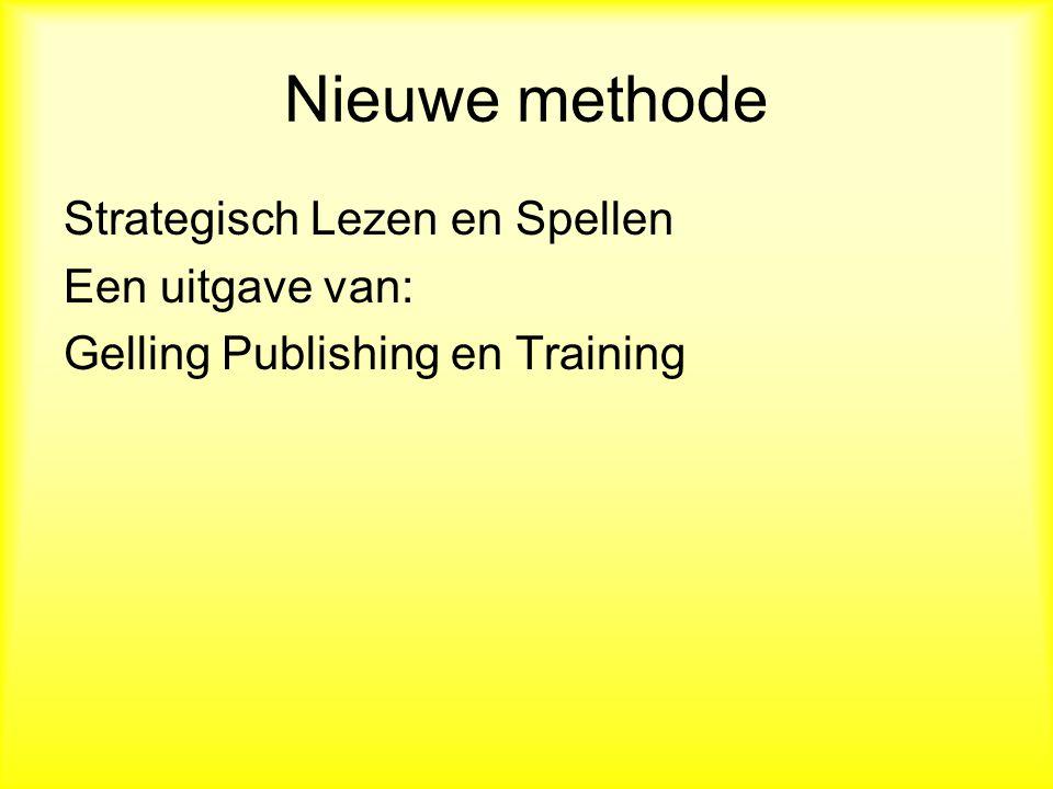 Nieuwe methode Strategisch Lezen en Spellen Een uitgave van: