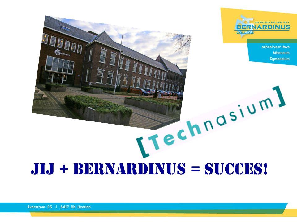 Jij + Bernardinus = Succes!
