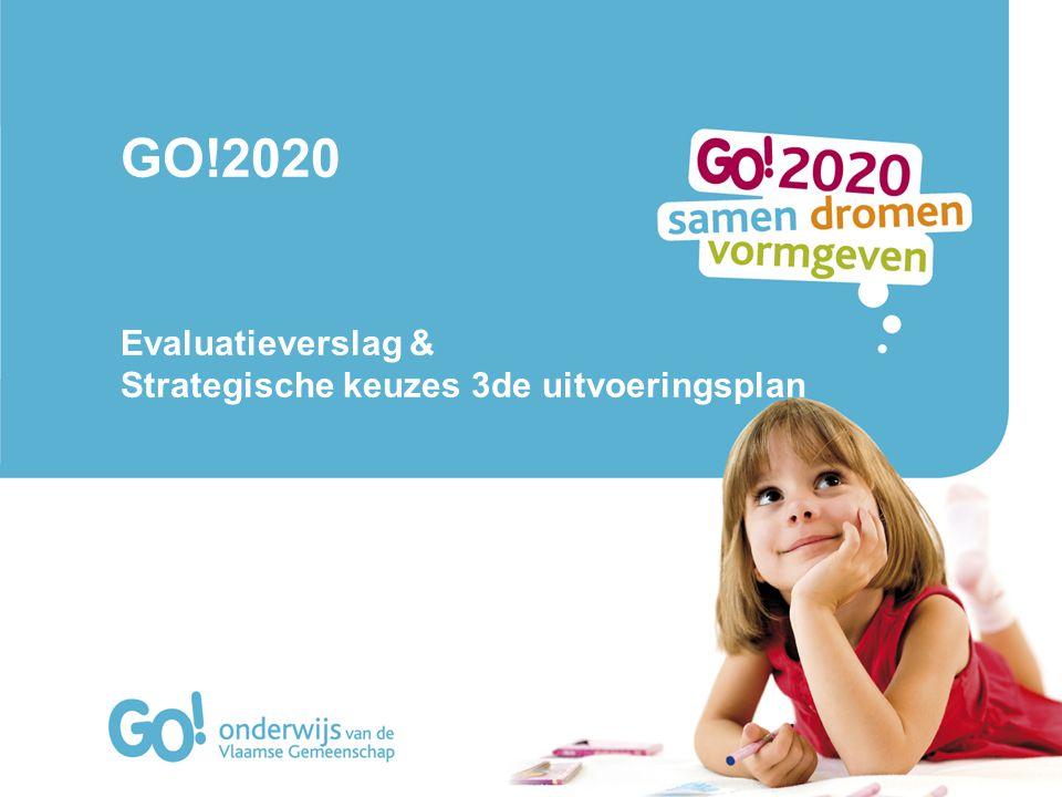 GO!2020 Evaluatieverslag & Strategische keuzes 3de uitvoeringsplan