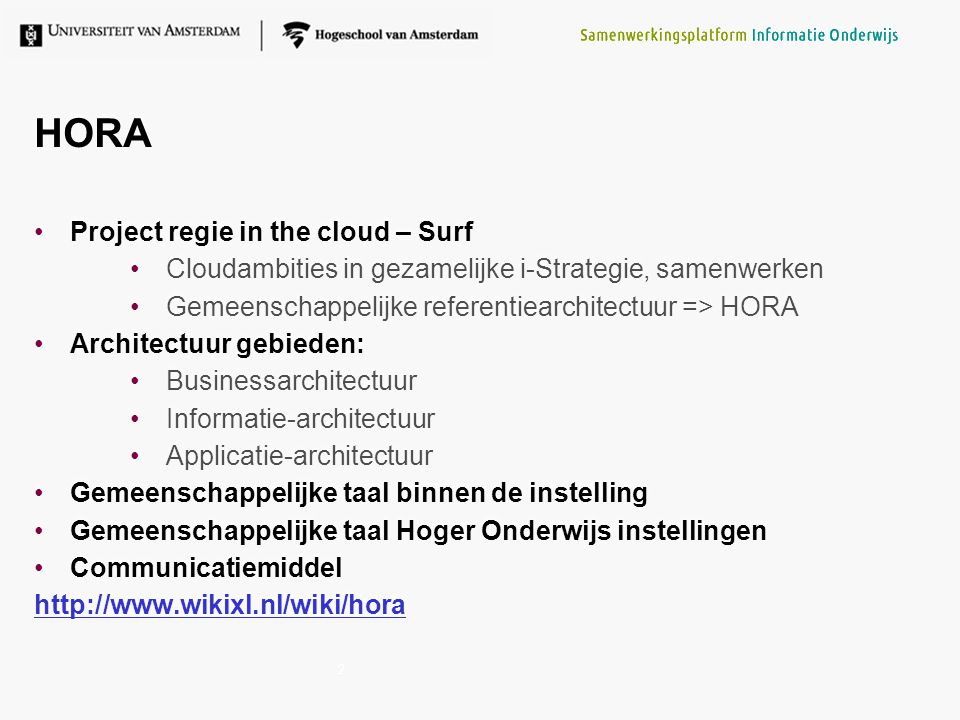 HORA Project regie in the cloud – Surf