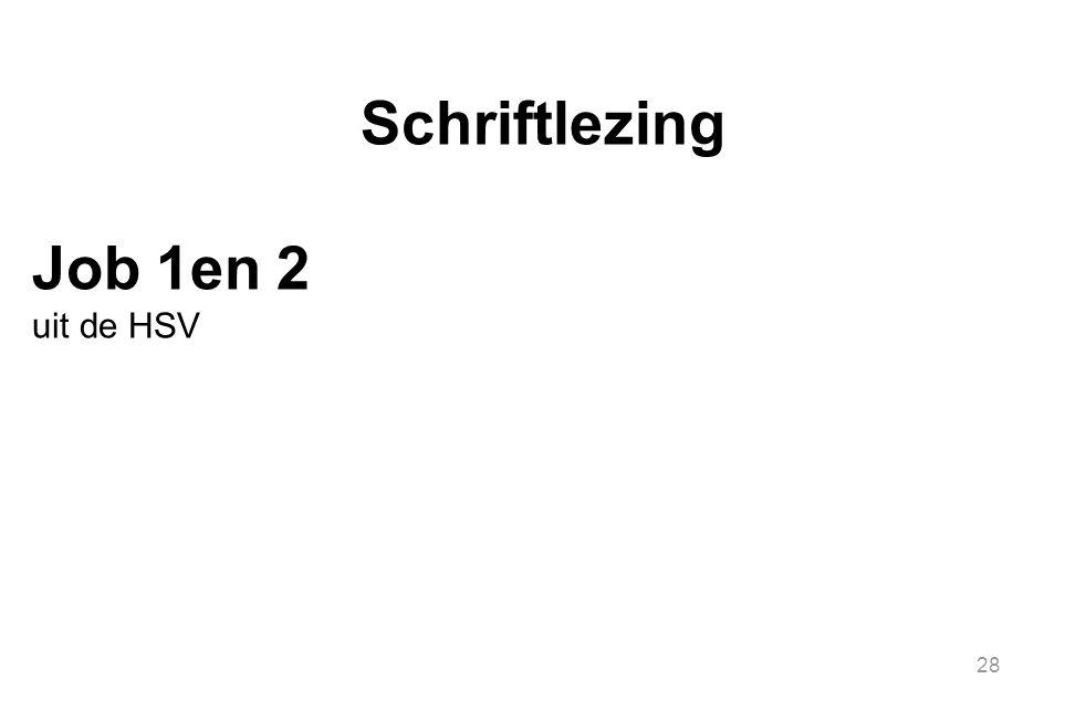 Schriftlezing Job 1en 2 uit de HSV