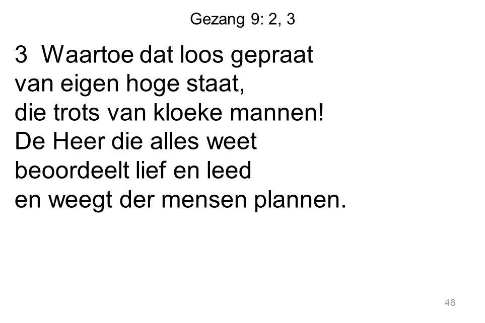 Gezang 9: 2, 3