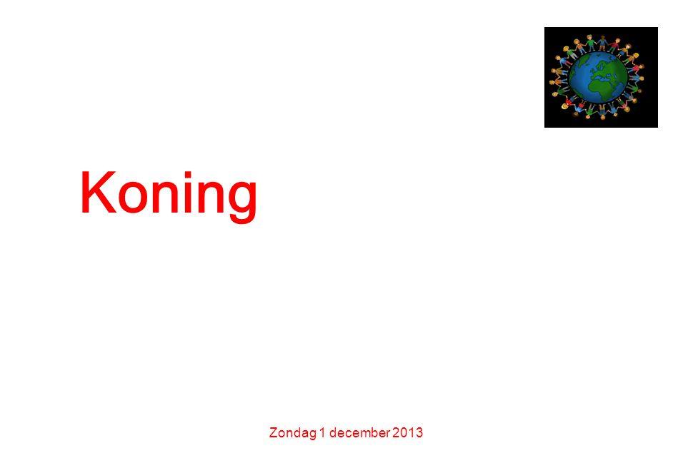 Koning van de vrede Zondag 1 december 2013