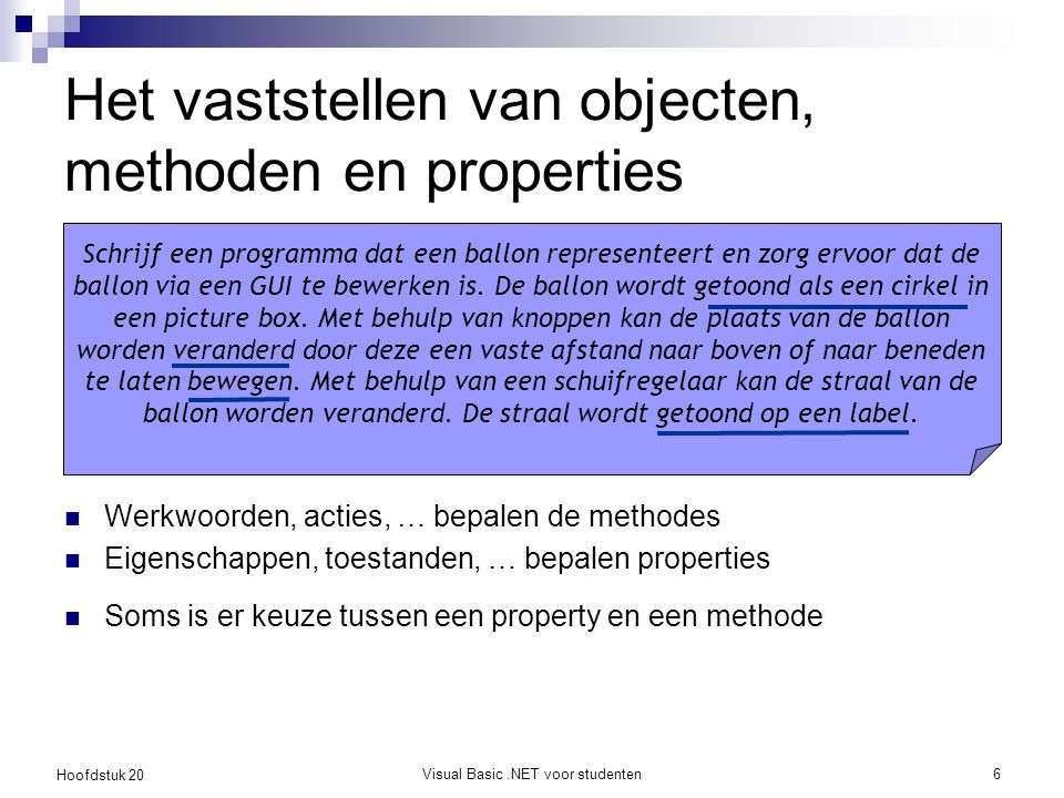 Het vaststellen van objecten, methoden en properties