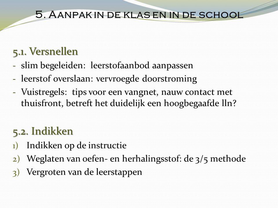 5. Aanpak in de klas en in de school