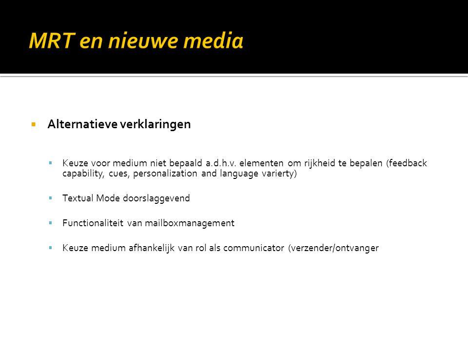 MRT en nieuwe media Alternatieve verklaringen