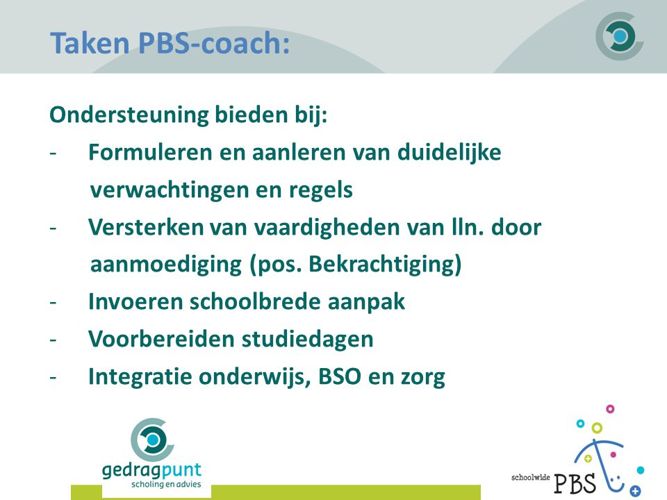 Taken PBS-coach: Ondersteuning bieden bij: