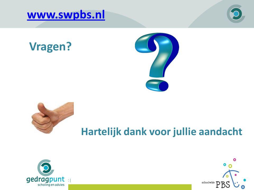 www.swpbs.nl Vragen Hartelijk dank voor jullie aandacht