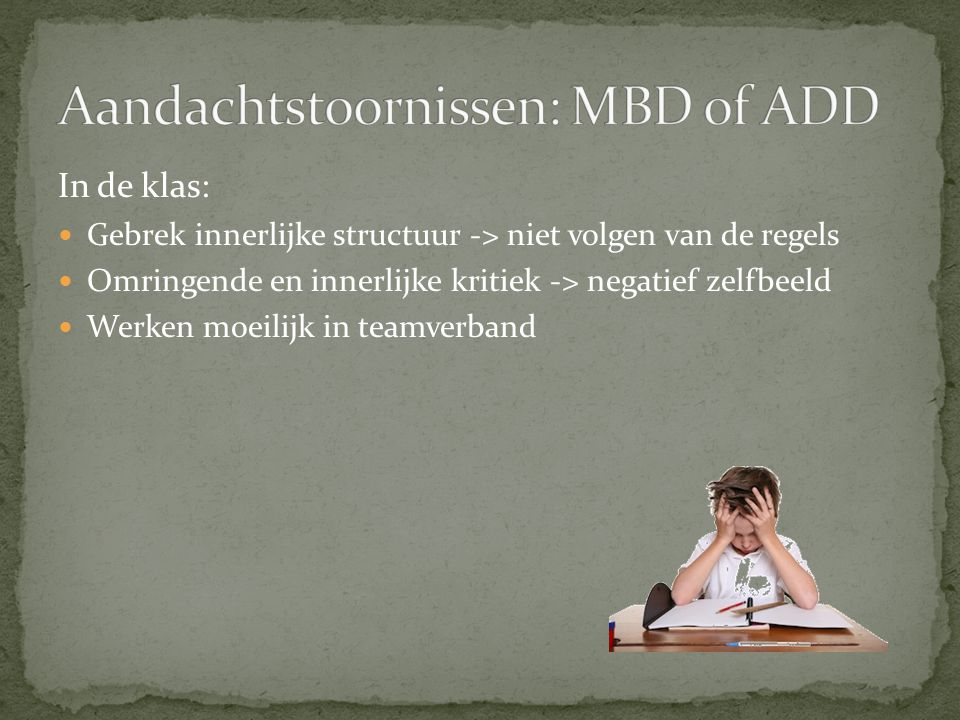 Aandachtstoornissen: MBD of ADD