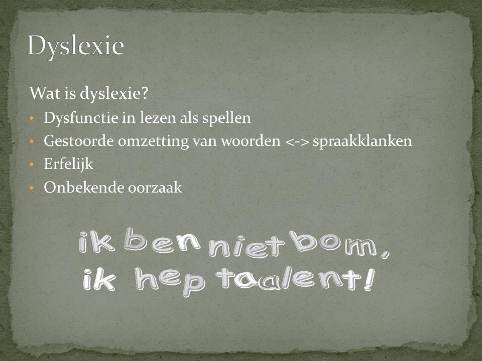 Dyslexie Wat is dyslexie Dysfunctie in lezen als spellen