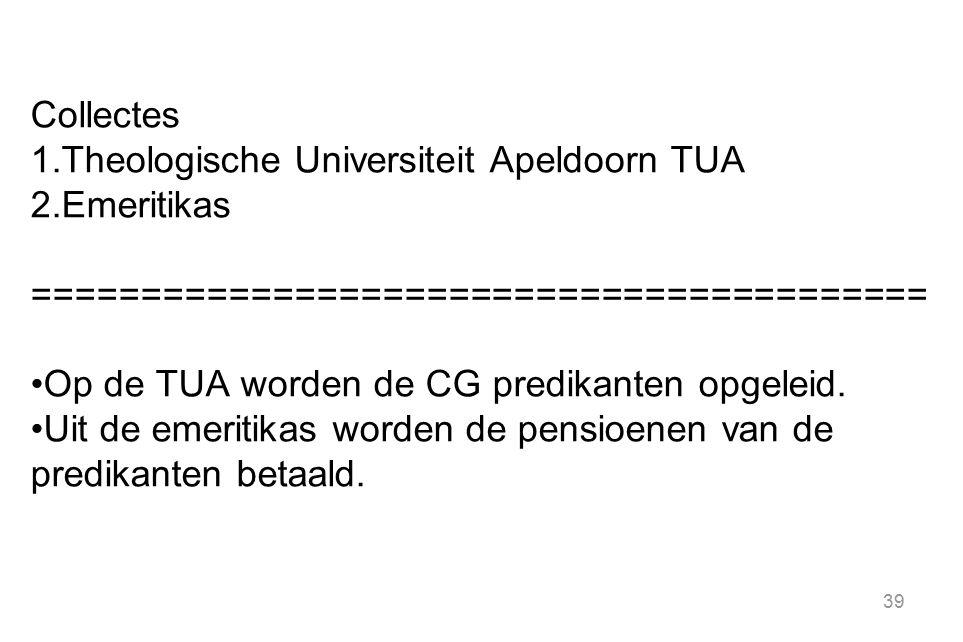 Collectes Theologische Universiteit Apeldoorn TUA. Emeritikas. =========================================