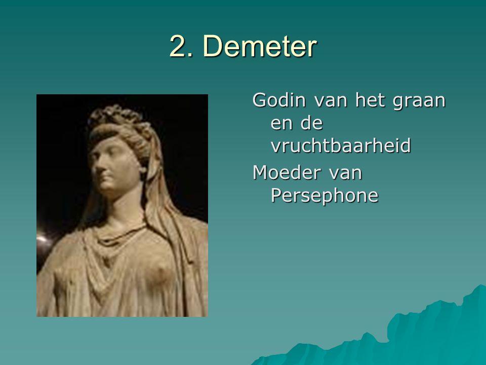 2. Demeter Godin van het graan en de vruchtbaarheid