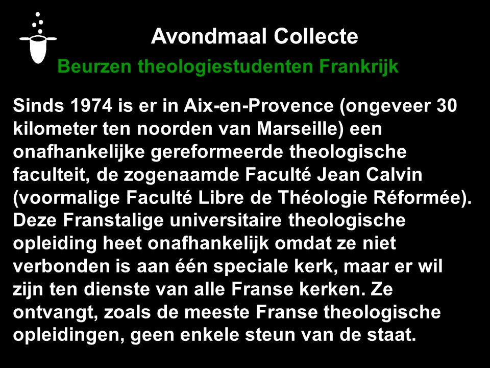 Avondmaal Collecte Beurzen theologiestudenten Frankrijk