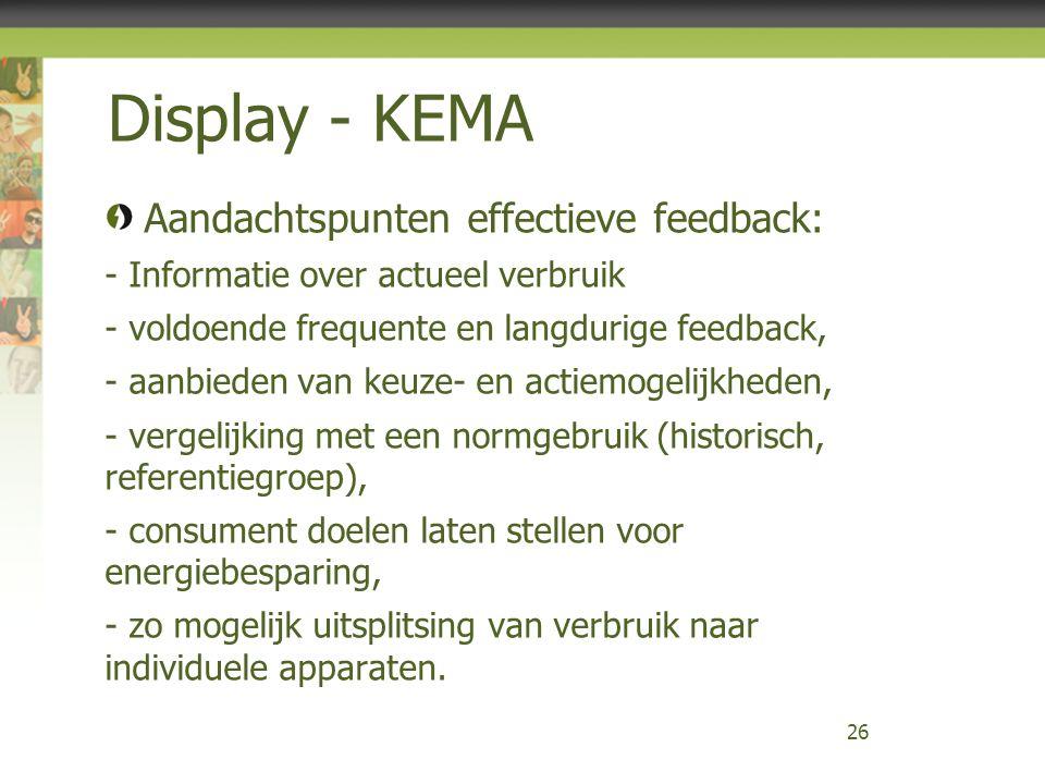 Display - KEMA Aandachtspunten effectieve feedback: