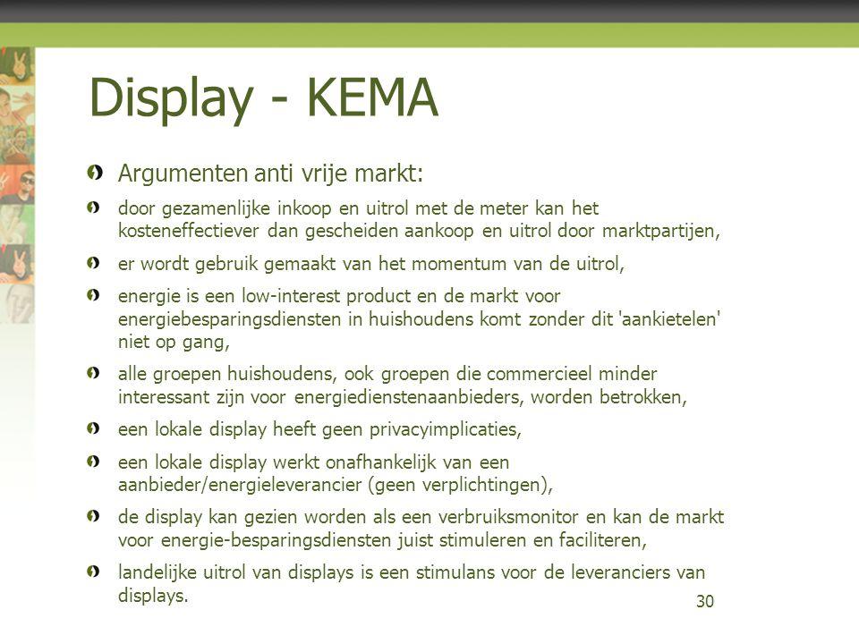 Display - KEMA Argumenten anti vrije markt: