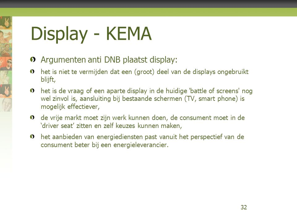Display - KEMA Argumenten anti DNB plaatst display: