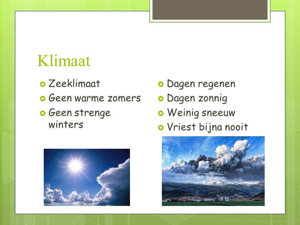 Klimaat Zeeklimaat Geen warme zomers Geen strenge winters
