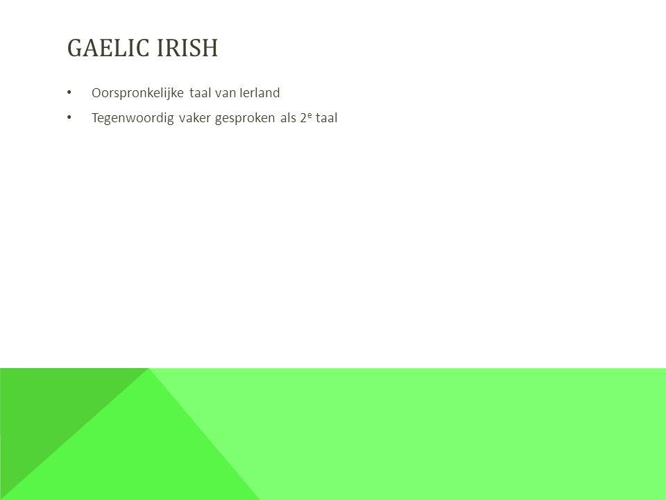 Gaelic irish Oorspronkelijke taal van Ierland