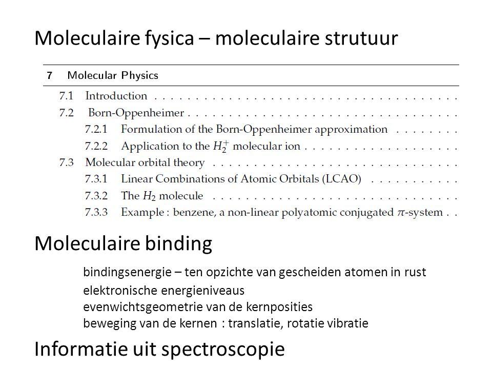 Moleculaire fysica – moleculaire strutuur