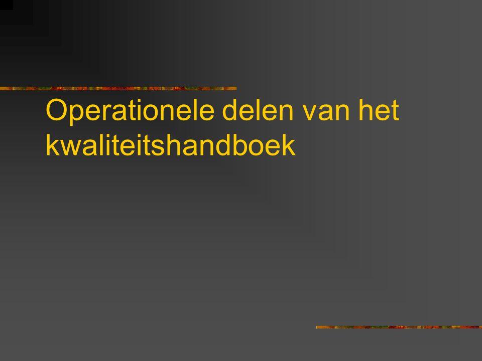 Operationele delen van het kwaliteitshandboek