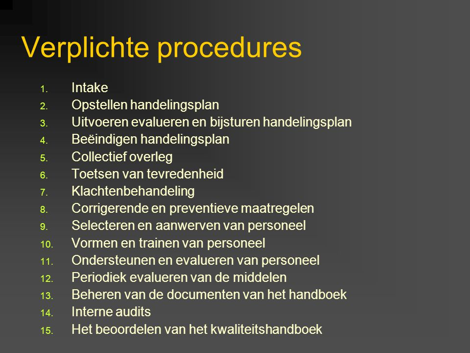 Verplichte procedures