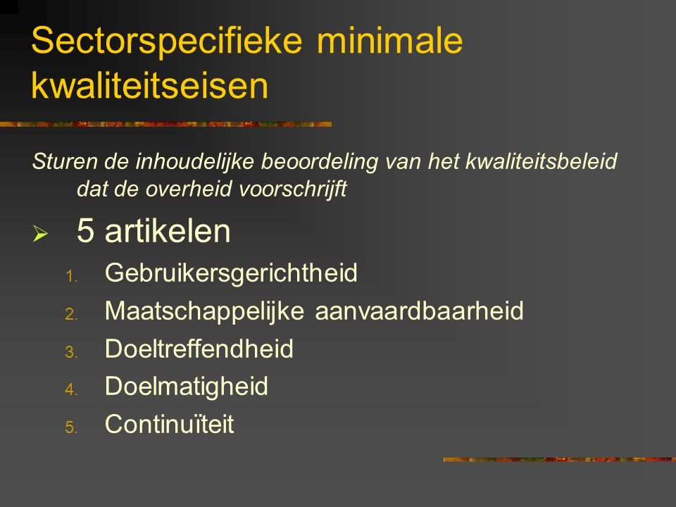 Sectorspecifieke minimale kwaliteitseisen