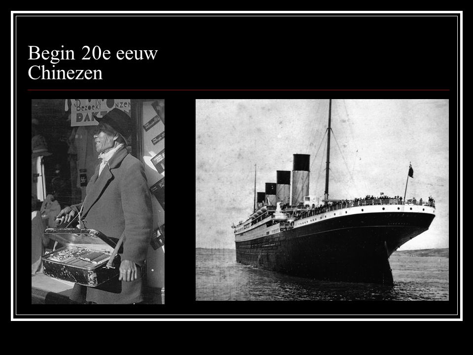 Begin 20e eeuw Chinezen