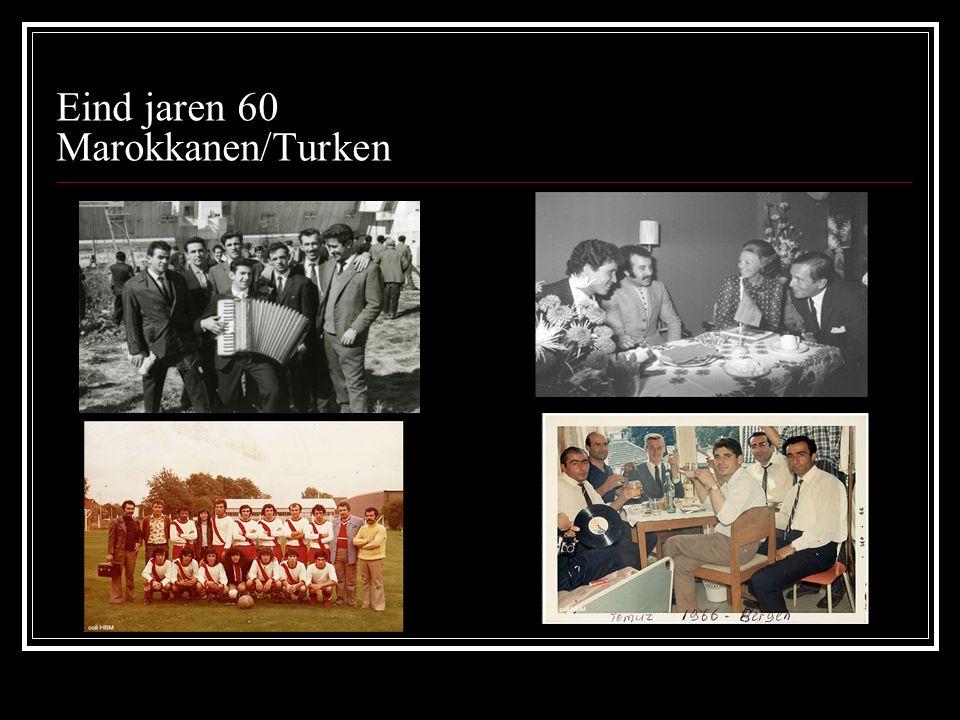 Eind jaren 60 Marokkanen/Turken