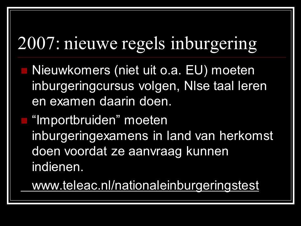 2007: nieuwe regels inburgering