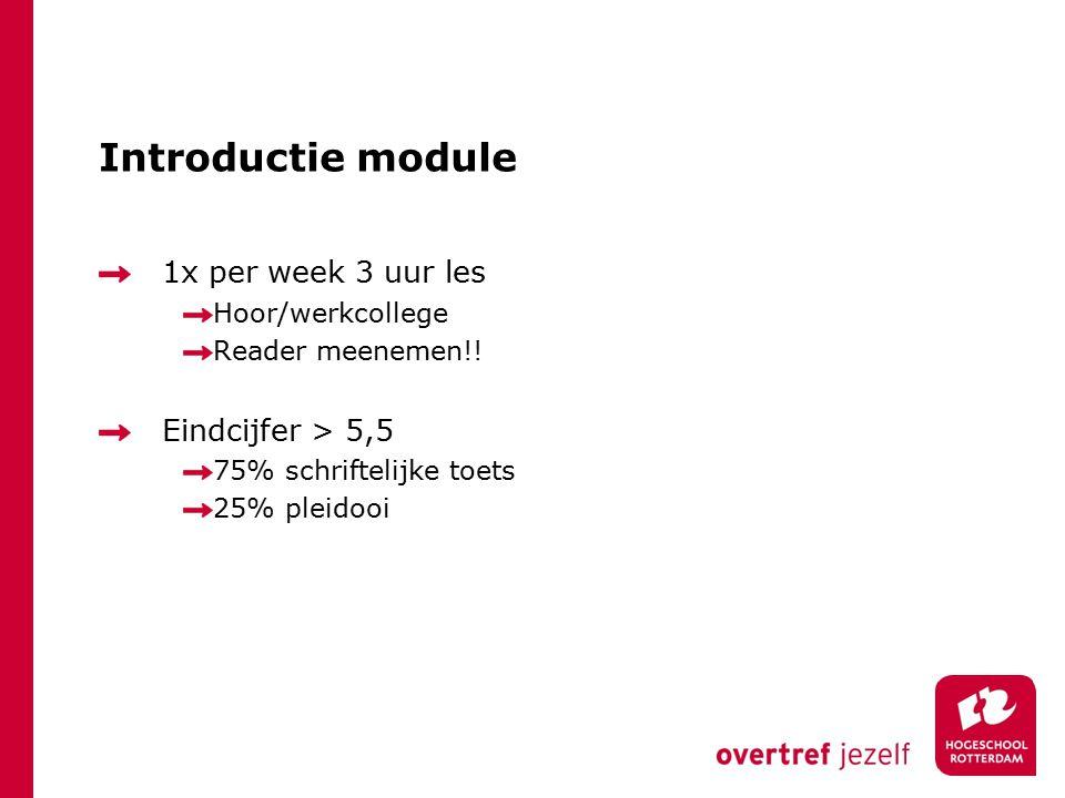 Introductie module 1x per week 3 uur les Eindcijfer > 5,5