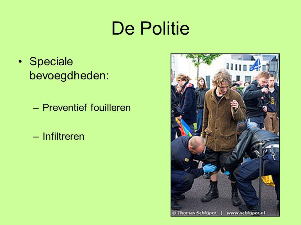 De Politie Speciale bevoegdheden: Preventief fouilleren Infiltreren