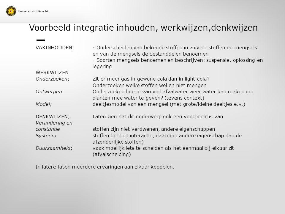 Voorbeeld integratie inhouden, werkwijzen,denkwijzen