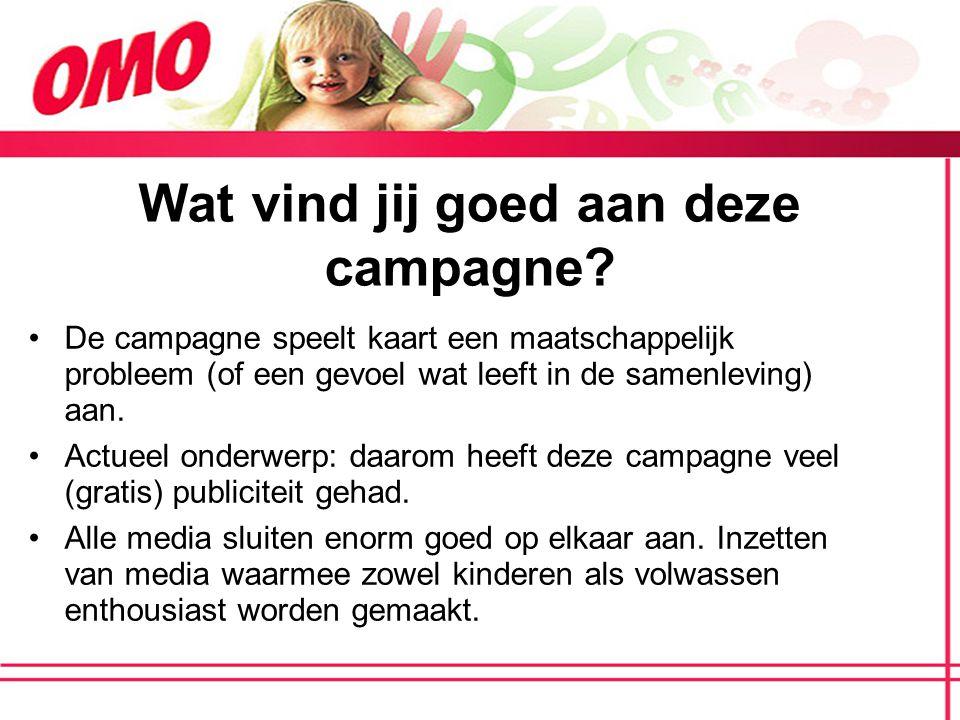 Wat vind jij goed aan deze campagne