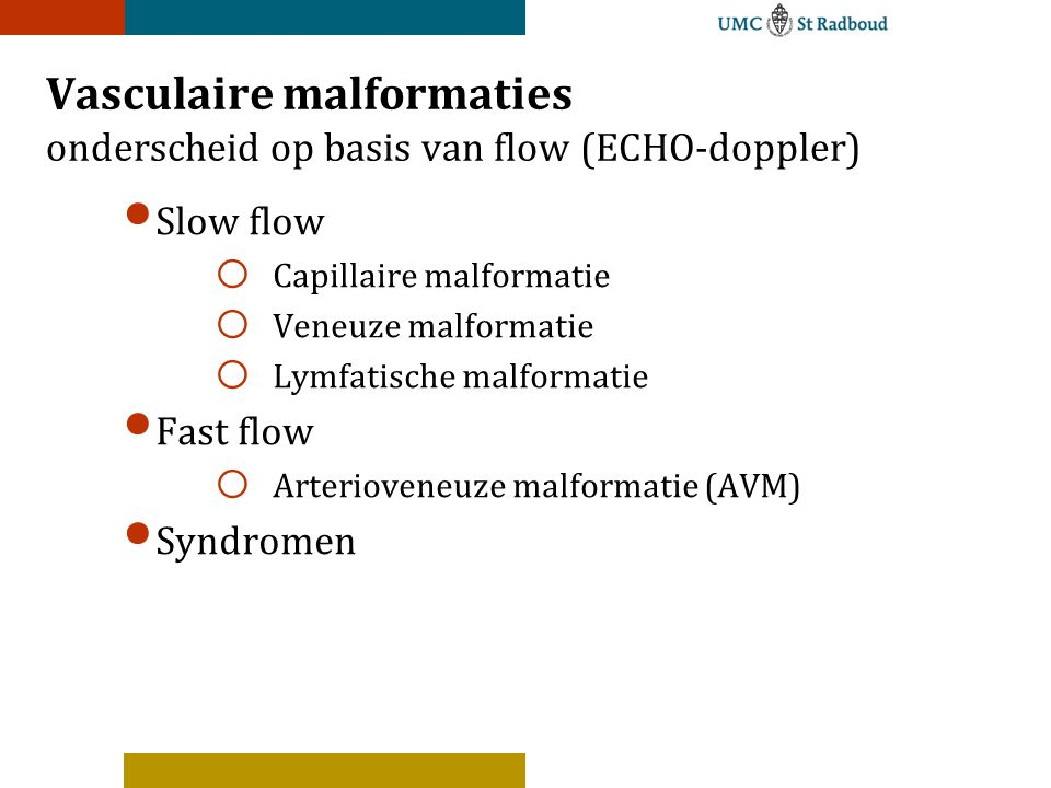Vasculaire malformaties onderscheid op basis van flow (ECHO-doppler)