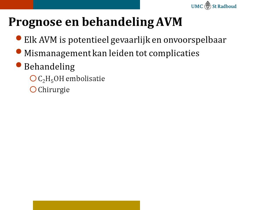 Prognose en behandeling AVM