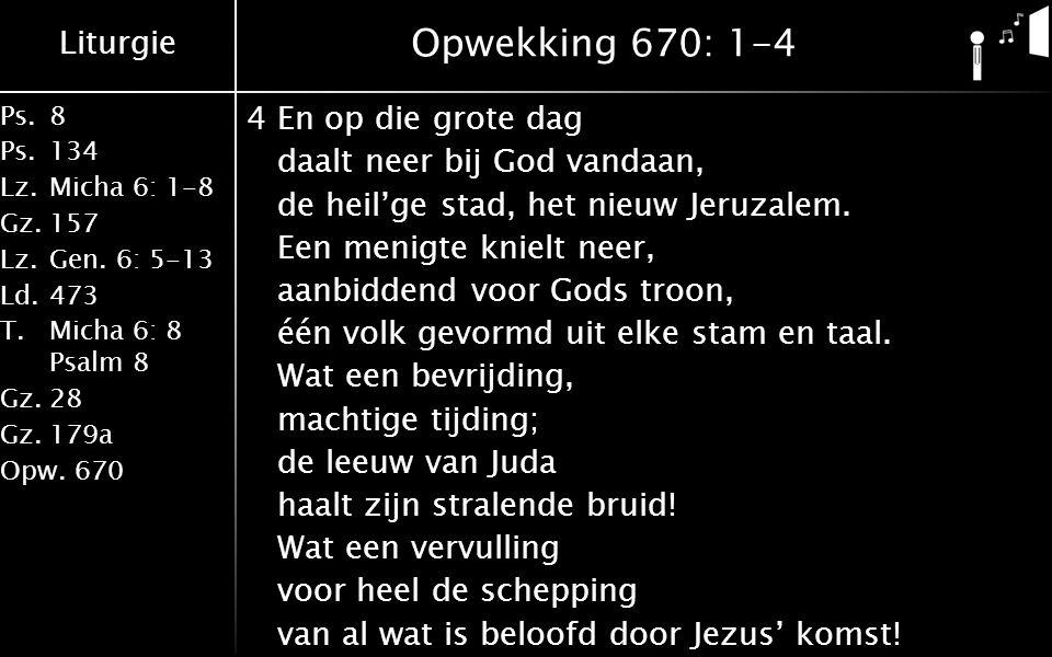 Opwekking 670: 1-4