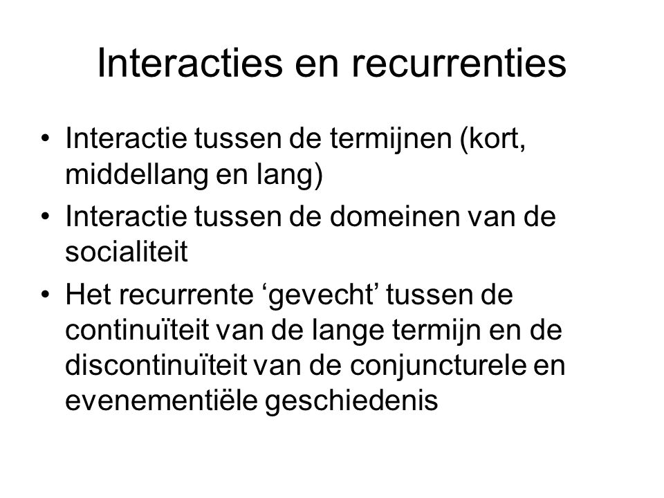Interacties en recurrenties