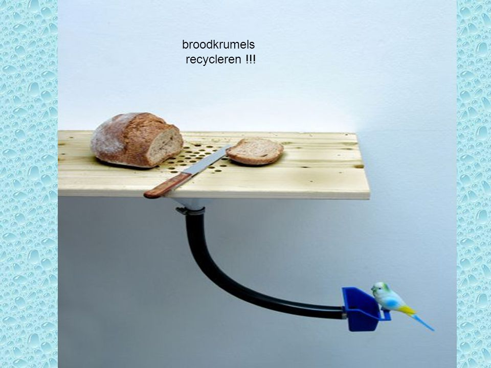 broodkrumels recycleren !!!