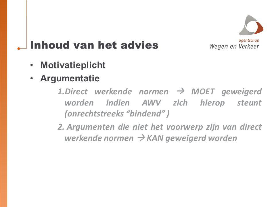Inhoud van het advies Motivatieplicht Argumentatie