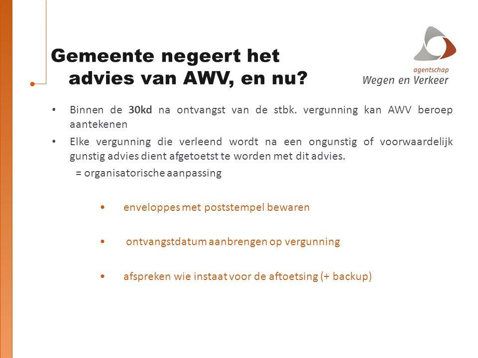 Gemeente negeert het advies van AWV, en nu