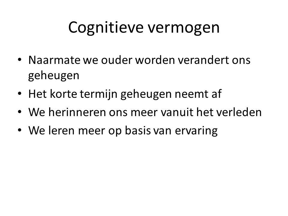 Cognitieve vermogen Naarmate we ouder worden verandert ons geheugen