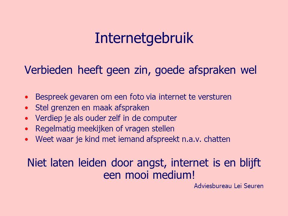 Niet laten leiden door angst, internet is en blijft een mooi medium!