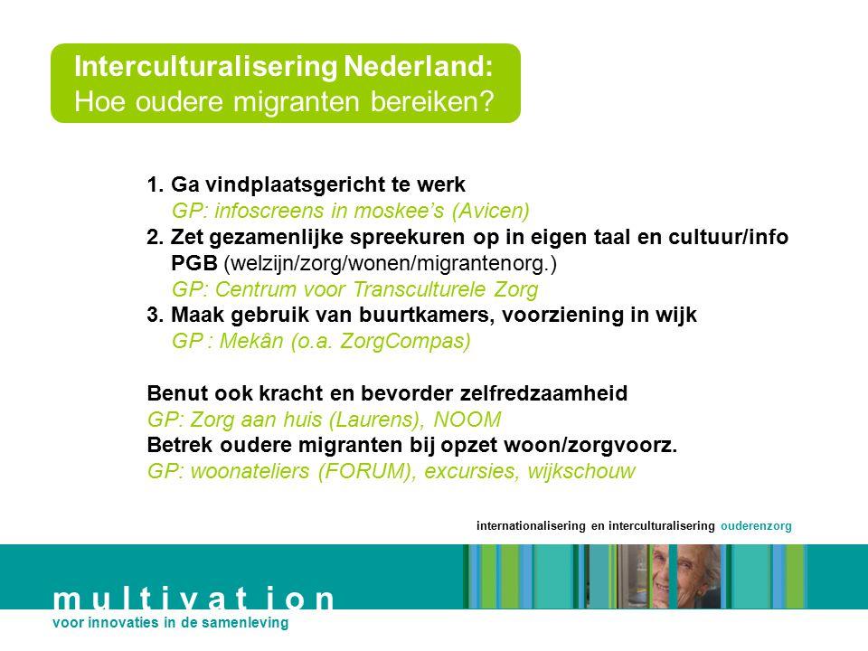 Interculturalisering Nederland: Hoe oudere migranten bereiken