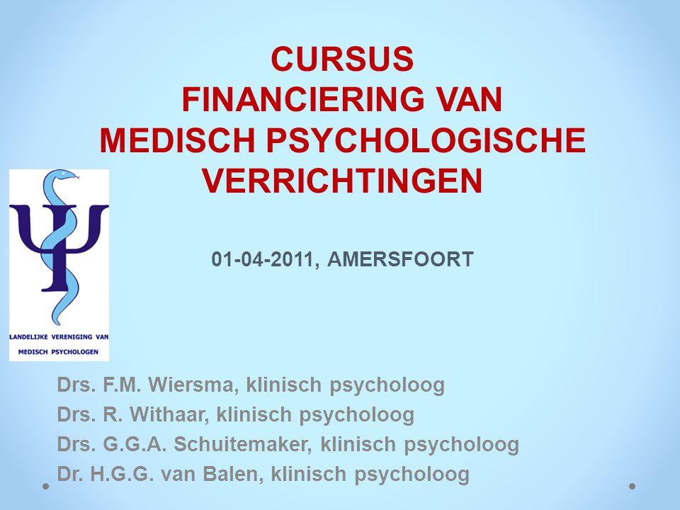 CURSUS FINANCIERING VAN MEDISCH PSYCHOLOGISCHE VERRICHTINGEN 01-04-2011, AMERSFOORT