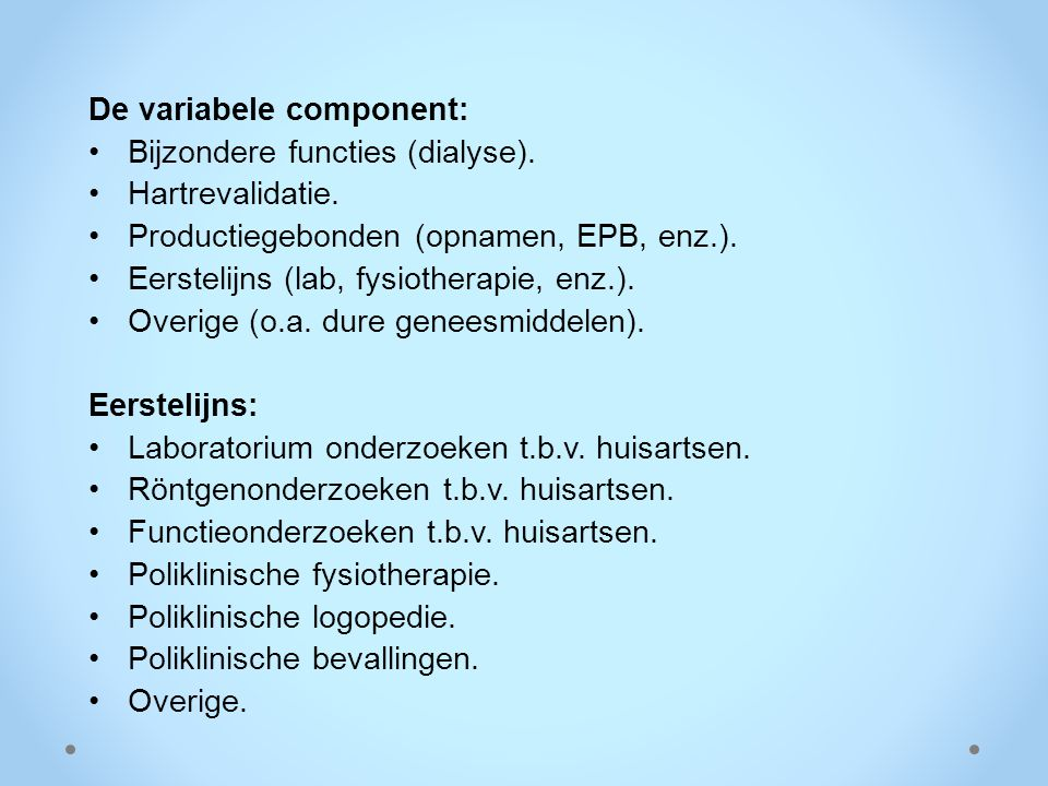 De variabele component: